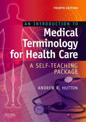 An Introduction to Medical Terminology for Health Care: A Self-Teaching Package (Paperback)