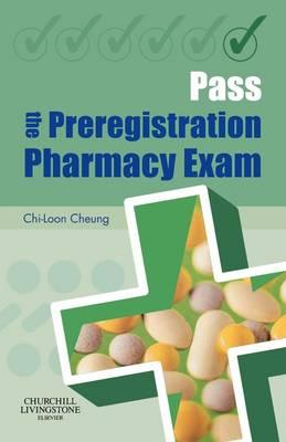 Pass the Preregistration Pharmacy Exam (Paperback)