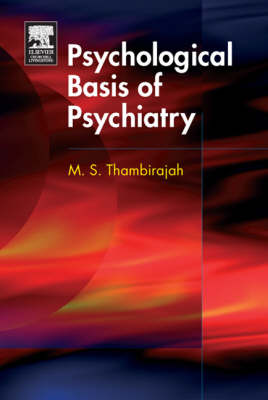 The Psychological Basis of Psychiatry - MRCPSY Study Guides (Paperback)