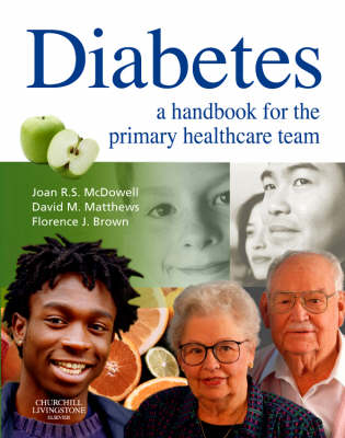 Diabetes: A Handbook for the Primary Healthcare Team (Paperback)