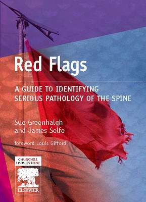 Red Flags: A Guide to Identifying Serious Pathology of the Spine - Physiotherapy Pocketbooks (Paperback)