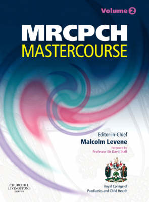 MRCPCH MasterCourse: Two Volume Set with DVD and website access - MRCPCH Study Guides (Paperback)