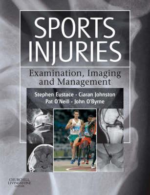 Sports Injuries: Examination, Imaging and Management (Hardback)