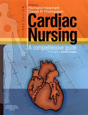 Cardiac Nursing: A Comprehensive Guide (Hardback)