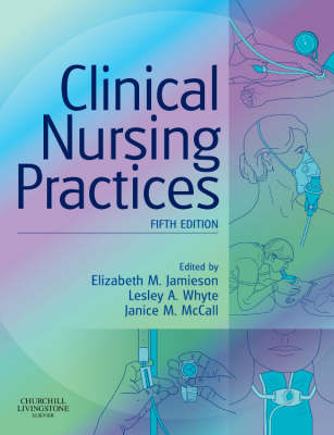 Clinical Nursing Practices: Guidelines for Evidence-Based Practice (Paperback)