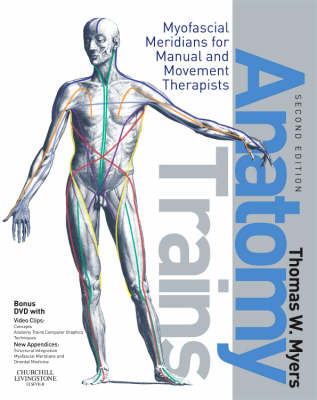 Anatomy Trains By Thomas W Myers Waterstones
