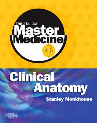 Master Medicine: Clinical Anatomy - Master Medicine (Paperback)
