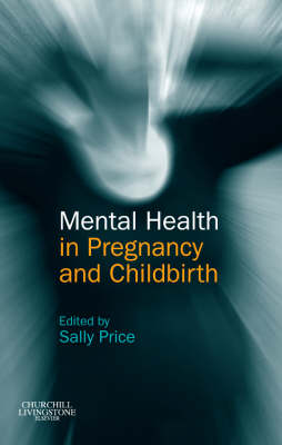 Mental Health in Pregnancy and Childbirth (Paperback)