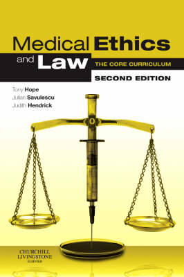 Medical Ethics and Law: The Core Curriculum (Paperback)
