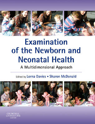 Examination of the Newborn and Neonatal Health: A Multidimensional Approach (Paperback)