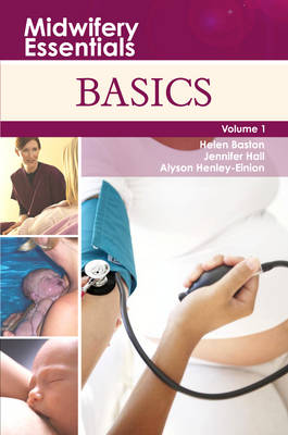 Midwifery Essentials: Basics: Volume 1 - Midwifery Essentials 1 (Paperback)