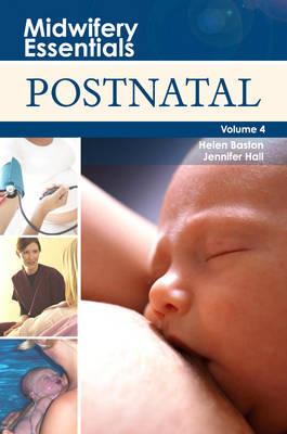 Midwifery Essentials: Postnatal: Volume 4 - Midwifery Essentials 4 (Paperback)