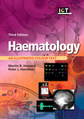 Haematology: An Illustrated Colour Text - Illustrated Colour Text (Paperback)