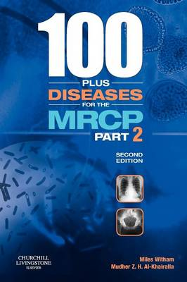 100 Plus Diseases for the MRCP: Part 2 - MRCP Study Guides (Paperback)