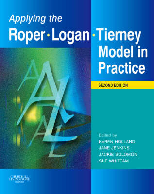 Applying the Roper-Logan-Tierney Model in Practice (Paperback)