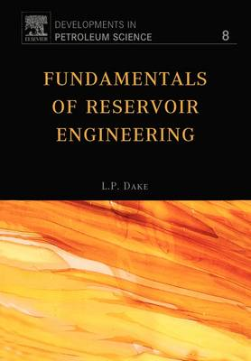 Fundamentals of Reservoir Engineering: Volume 8 - Developments in Petroleum Science (Paperback)