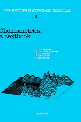 Chemometrics: Volume 2: A Textbook - Data Handling in Science and Technology (Hardback)
