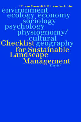 Checklist for Sustainable Landscape Management: Checklist for Sustainable Landscape Management Landscape and Nature Production Capacity of Organic/sustainable Types of Agriculture (Hardback)
