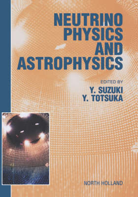 Neutrino Physics and Astrophysics: Proceedings of the XVIII International Conference on Neutrino Physics and Astrophysics, Takayama, Japan, 4-9 June 1998 (Hardback)
