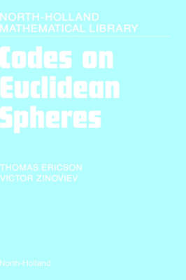 Codes on Euclidean Spheres: Volume 63 - North-Holland Mathematical Library (Hardback)