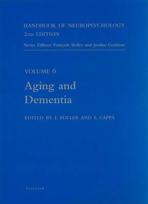 Handbook of Neuropsychology, 2nd Edition: Aging and Dementia - Handbook of Neuropsychology 6 (Paperback)