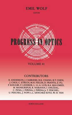 Progress in Optics: Volume 41 - Progress in Optics (Hardback)