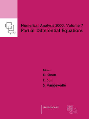 Partial Differential Equations: Volume 7 - Numerical Analysis 2000 (Paperback)