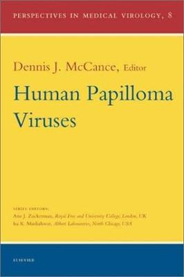 Human Papilloma Viruses: Volume 8 - Perspectives in Medical Virology (Hardback)