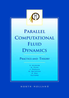 Parallel Computational Fluid Dynamics 2001, Practice and Theory (Hardback)