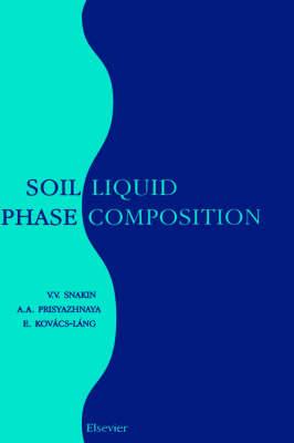 Soil Liquid Phase Composition (Hardback)