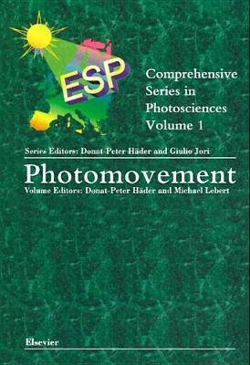 Photomovement: Volume 1 - Comprehensive series in photosciences (Hardback)