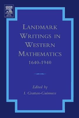 Landmark Writings in Western Mathematics 1640-1940 (Hardback)