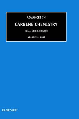 Advances in Carbene Chemistry (Hardback)