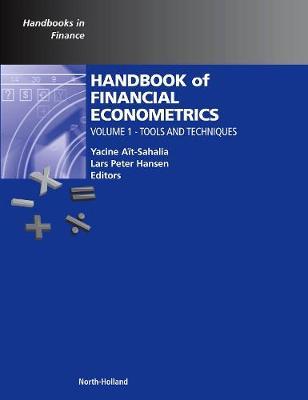 Handbook of Financial Econometrics: Volume 1: Tools and Techniques - Handbooks in Finance (Hardback)