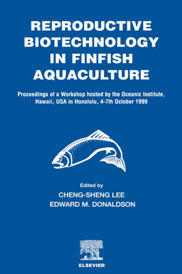 Reproductive Biotechnology in Finfish Aquaculture (Hardback)