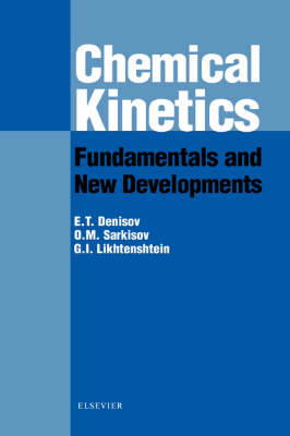 Chemical Kinetics: Fundamentals and Recent Developments (Hardback)