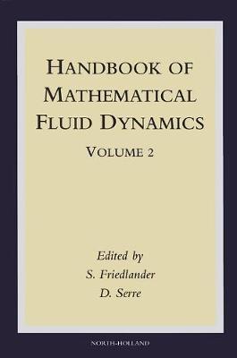 Handbook of Mathematical Fluid Dynamics (Hardback)
