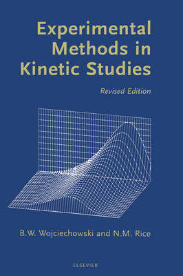 Experimental Methods in Kinetic Studies (Hardback)