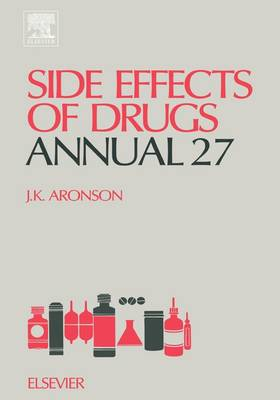 Side Effects of Drugs Annual: Volume 27 - Side Effects of Drugs Annual (Hardback)