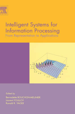 Intelligent Systems for Information Processing: From Representation to Applications (Hardback)