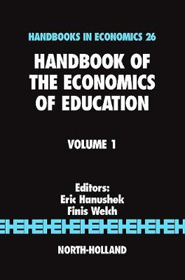 Handbook of the Economics of Education: Volume 2 (Hardback)