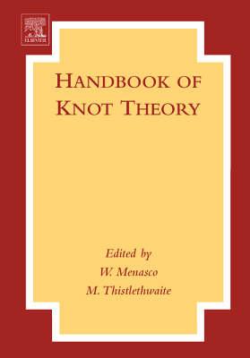 Handbook of Knot Theory (Hardback)