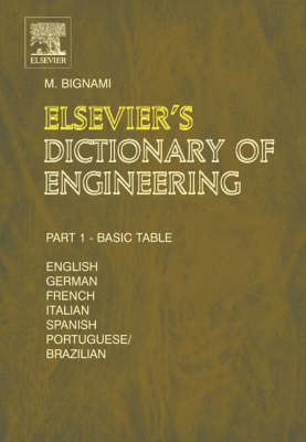Elsevier's Dictionary of Engineering: In English/American, German, French, Italian, Spanish and Portuguese/Brazilian<br>  10, 987 terms<br> 1490 pages in two volumes (Hardback)