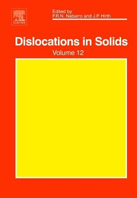 Dislocations in Solids: Volume 12 - Dislocations in Solids (Hardback)