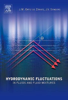 Hydrodynamic Fluctuations in Fluids and Fluid Mixtures (Paperback)