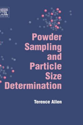 Powder Sampling and Particle Size Determination (Hardback)