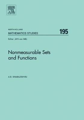 Nonmeasurable Sets and Functions: Volume 195 - North-Holland Mathematics Studies (Hardback)