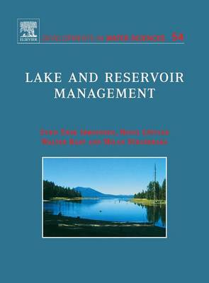 Lake and Reservoir Management: Volume 54 - Developments in Water Science (Hardback)