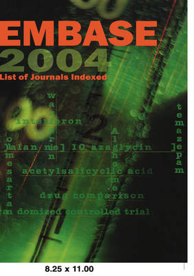 Embase List of Journals Indexed 2004 (Paperback)