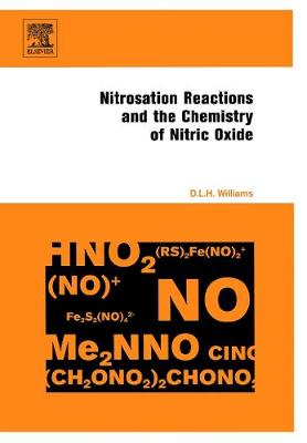 Nitrosation Reactions and the Chemistry of Nitric Oxide (Hardback)